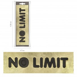 "XL IMPRESSION ""NO LIMIT"" 23,5X6,5CM"