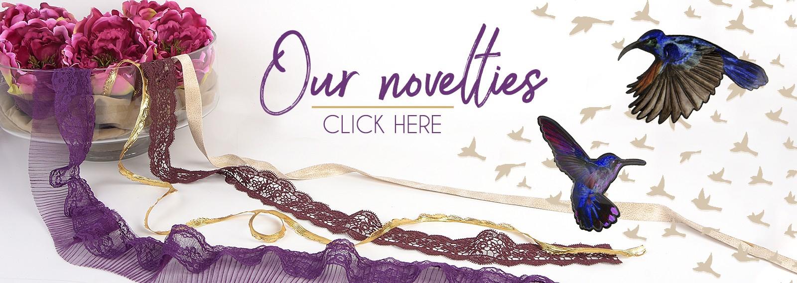 Our novelties